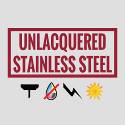 Unlacquered Stainless Steel